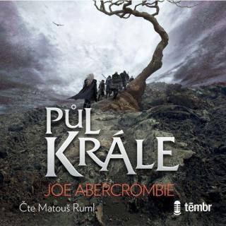 Půl krále - Abercrombie Joe [Audio-kniha ke stažení]